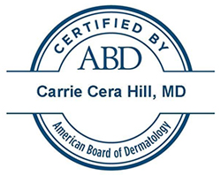 Certified by ABD: Carrie Cera Hill